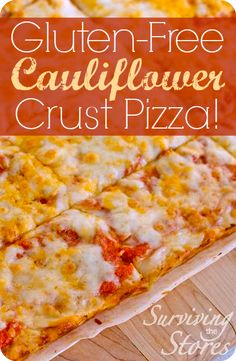 Gluten-Free Cauliflower Crust Pizza!!  Your kids will never know!!