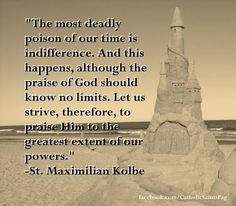 kolbe St Maximilian Kolbe Saints Pinterest Signs Quotes