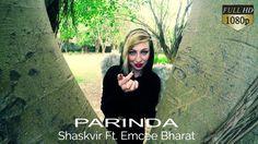 PARINDA| OFFICIAL VIDEO | SHASKVIR  Ft. EMCEE BHARAT | LATEST HINDI SONG...
