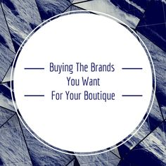 """After my previous post on """"How to Get the Brands You Want in Your Clothing Boutique"""", I have received quite a few e-mails and questions on how exactly the buyingprocess works. Since I know quite a few people in different areas of the fashion industry,I thought that it would be helpful to interview my good...Read More »"""