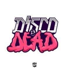 Disco Is Dead Logotype by James Hopgood, via Behance