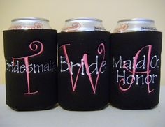 I love these! Especially the bridal party koozies!
