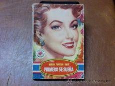 NOVELA COL. pimpinela nº 345.- PRIMERO SE SUEÑA De Maria TERESA SESÉ.- 1ª edic.JUNIO 1953