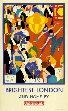 """Brightest London and Home By Underground; by Horace Taylor, """"Some London Underground posters celebrated the glamorous and decadent pursuits on offer to the city's more fortunate residents.in London."""" Caption at link A4 Poster, Poster Prints, Art Print, Poster Series, London Transport Museum, Living In London, Inspiration Art, Railway Posters, Art Deco Posters"""