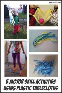5 Motor Activities Using Plastic Tablecloths