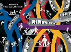 Christoph Niemann - illustrated   Book - Subway   The experience of riding the subway as a kid - the idea that your in this huge city.. riding the subway: you are in control