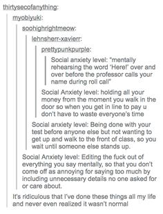 I do all of these every single day. Till I read this, I didn't think that I have anxiety at all. I thought I am normal. Now Quotes, True Quotes, Smile Quotes, Happy Quotes, Funny Quotes, Funny Memes, Understanding Anxiety, Controlling Anxiety, Explaining Anxiety