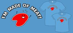 TopatoCo: I'm Made of Meat T-Shirt *LAST CHANCE*