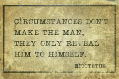 Your Circumstances Define You