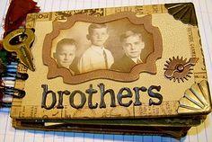 Brothers scrapbook