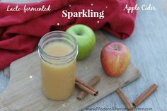 Lacto-fermented Sparkling Apple Cider | Modern Alternative Mama