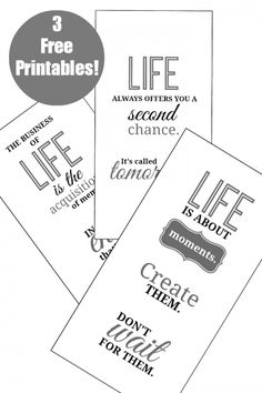 3 Free Printables about LIFE   Ready for instant download!   from On Sutton Place