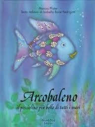 Arcobaleno il pesciolino più bello di tutti i mari