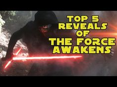 Top 5 Biggest Reveals from STAR WARS: THE FORCE AWAKENS (SPOILERS)