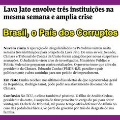 Brasil, o País dos Corruptos ➤ http://painel.blogfolha.uol.com.br ②⓪①⑤ ⓪⑦ ①⑦ #BrazilCorruption