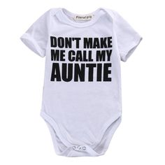 """Because when Mom says """"No"""", Auntie will say """"Yes"""". Tag your baby's favorite Aunt now! Sizes available for 0-18 months. Click the link to shop!https://petitelapetite.com/collections/boys/products/auntie-bodysuit"""