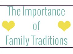Family traditions provide a great opportunity for quality time and are a great way to build memories that will last a life time! #tradition #family