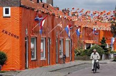 when the Dutch soccerteam has to play, some Dutch people decorate their whole street/houses in the national colors