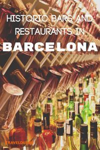 A guide to the best historic bars and restaurants in Barcelona, Spain! | Blog by Travel Dudes: Community for Travelers, by Travelers!