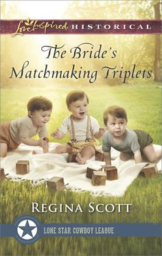 Regina Scott - The Bride's Matchmaking Triplets / #awordfromJoJo #ChristianFiction #CleanRomance #ReginaScott