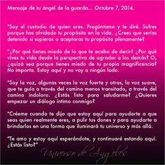 Mensaje de tu ángel de la guarda. 7 de octubre de 2014.  Con amor,  Marcela  #UniversoDeAngeles