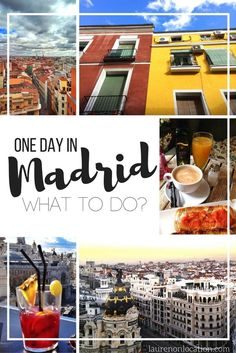 How to see #Madrid if you only have one day! Where to go, what to eat and more!