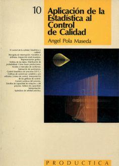 Descarga Libro Aplicación de la estadística al control de la calidad por Ángel Pola Maseda en PDF y en español    http://helpbookhn.blogspot.com/2014/05/libro-aplicacion-de-la-estadistica-control-calidad-pola-maseda.html