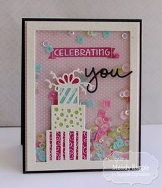 Melody Rupple: A Paper Melody – Celebrating You - (Taylored Expressions stamps/dies: One & Only You. TE dies: Presents Cutting Plate). Bday Cards, Kids Birthday Cards, Handmade Birthday Cards, Greeting Cards Handmade, Cake Birthday, Cricut Birthday Cards, Friend Birthday, Birthday Gifts, Acetate Cards