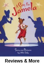 A song for Jamela / story and pictures by Niki Daly.