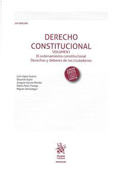 Luis López Guerra ... [et al.] : Derecho constitucional. Valencia : Tirant lo Blanch, 2016, 2 v.