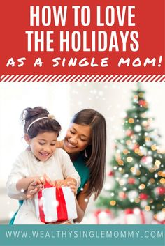 The successful single mom why its awesome to be a single mom how to love the holidays as a single mom single moms holiday tips you don ccuart Gallery