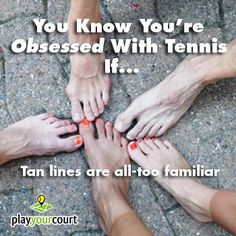 How many bottles of self tanner have you gone through trying to cover up your shoulder tan lines? Or how many times have you opted for shoes that cover your feet instead of showing off your sock line? Instead of turning orange and donning boots in the summer, wear them as badges of honor. If you're proud of your tan lines, share this! #tennis #tanlines