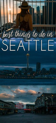 Best things to do in Seattle, Washington for any first time visitor
