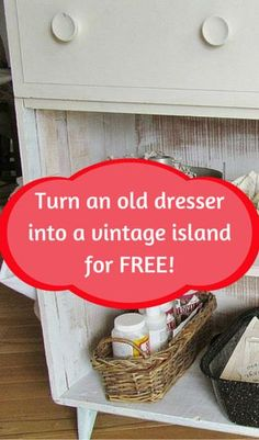 Turn an old dresser into a vintage island for free