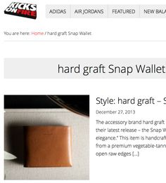 """Style: hard graft – Snap Wallet""  KICKSONFIRE"