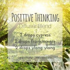 Positive Thinking Diffuser Blend- Ylang Ylang, Frankincense, and Cypress