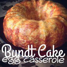 BUNDT CAKE EGG CASSEROLE RECIPE - Nothing BUNDT The Best For Breakfast!