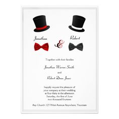 Top Hats and Bow Ties Gay Wedding Invitation -- from Noteable Expressions. But Auntie Shoe loves it because it looks so cool. #gaywedding