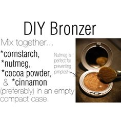 """""""DIY Bronzer- Easy, Cheap, Great for your skin!"""" by tashhx0 on Polyvore"""