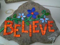Mosaic rock Believe Mosaic Rocks, Stone Mosaic, Mosaic Glass, Glass Art, Stained Glass, Mosaic Garden Art, Mosaic Art, Mosaic Tiles, Tiling