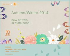 Autumn - Winter 2014 - New Arrivals in Store soon !!