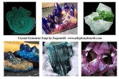 My crystal gemstone soap creations - Bonnie Klisiewicz Bartley, Soapsmith www.alleghenyhearth.com
