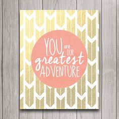 You Are Our Greatest Adventure Nursery Wall Art Poster Instant Download, Coral & Gold Arrows Tribal Baby Shower Gift Bedroom Decor Printable