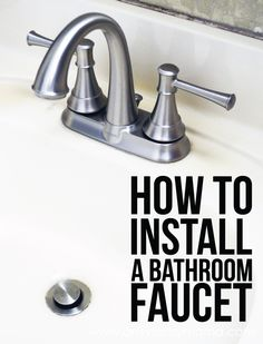 Picture Gallery Website How to Install a Bathroom Faucet