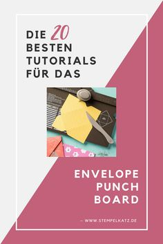 Die 20 besten Anleitungen für das Envelope Punch Board, Falzbrett für Umschläge Stampin Up Anleitung, Mail Art Envelopes, Diy Envelope, Punch Art, Stamping Up, Greeting Cards Handmade, Paper Crafts, Paper Art, Card Making