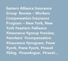 Eastern Alliance Insurance Group Review – Workers Compensation Insurance Program – New York, New York #eastern #alliance #insurance #group #review, #workers' #compensation #insurance #program, #new #york, #new #york, #travel #blog, #travelogue, #travel #journal, #travel #diary http://guyana.nef2.com/eastern-alliance-insurance-group-review-workers-compensation-insurance-program-new-york-new-york-eastern-alliance-insurance-group-review-workers-compensation-insurance-program-new/  # Luan…