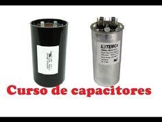 CURSO de CAPACITORES en Aire Acondicionado y Refrigeracion - YouTube