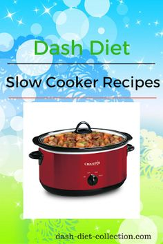 Here are some of the latest Dash Diet Slow Cooker Recipes. You can use your slow cooker all year round it great to come home from work and have your meal cooking in your Crock Pot. VEGETABLE SOUP Here is a very simple and tasty Dash Diet Vegetable Soup th Dash Diet Recipes, Low Sugar Recipes, Low Sodium Recipes, No Sugar Foods, Healthy Diet Recipes, Healthy Eating, Healthy Bp, Healthy Weight, Sodium Foods