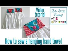 How to sew a hanging hand towel for your kitchen or bathroom - YouTube