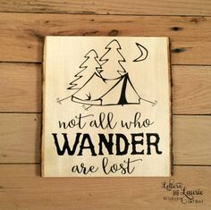Camping Sign, Camping Gift, Not all who wander are lost, Camping Sign, Welcome to our Campsite, Wood slice camping sign, Unique Camping sign by LettersbyLaurie on Etsy